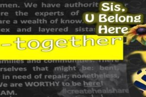 Sis, U Belong Here: a get-together