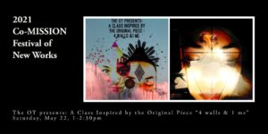 The OT presents: A Class Inspired by the Original Piece 4 Walls & 1 Me